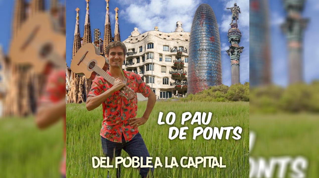 "Lo Pau de Ponts presenta el videoclip de ""Del poble a la capital"""