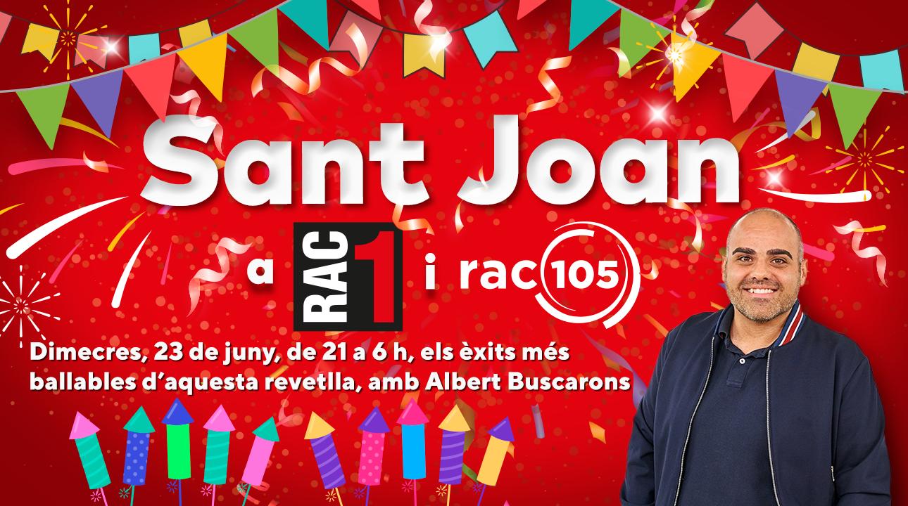 Celebra la revetlla de Sant Joan amb RAC105
