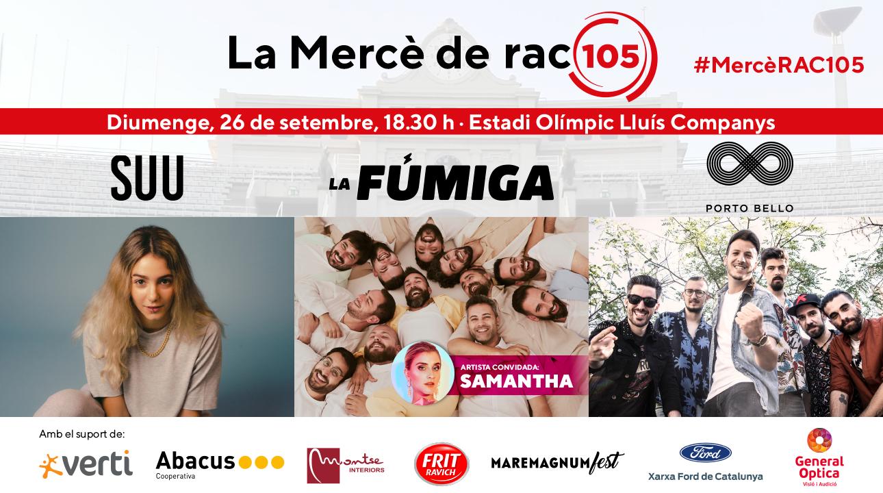 Torna la Mercè de RAC105 amb Porto Bello, Suu, La Fúmiga i, com a artista convidada, Samantha